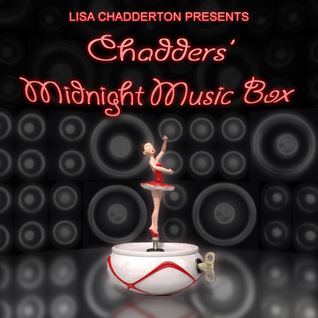 Lisa Chadderton - Chadders' Midnight Music Box Ep08
