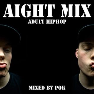 Aight Mix