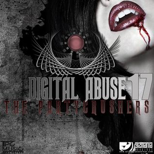 The Partycrushers - Digital Abuse Vol.17