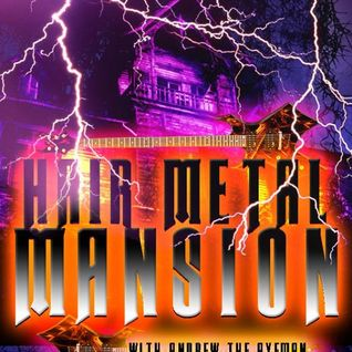 Hair Metal Mansion Radio Show #425