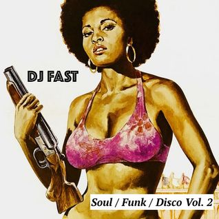 Dj FAST - Soul / Funk / Disco Vol. 2
