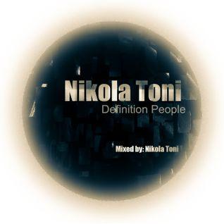 Nikola Toni - Definition People  - Mixed By Nikola Toni