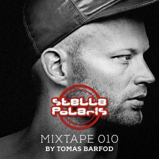 Stella Polaris Mixtape 010 - Tomas Barfod
