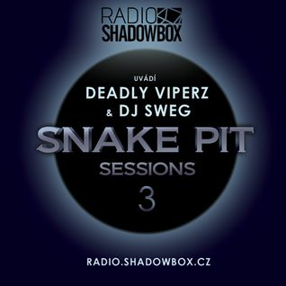 Deadly Viperz feat. Sweg: Snake Pit Sessions #03 (05/2011)