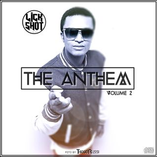 DJ LICK SHOT - THE ANTHEM 2