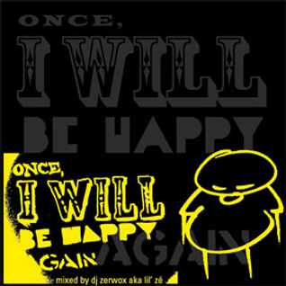 Once, I Will Be Happy Again