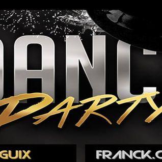 Dj GUIX - Franck CARAT - Spécial 'Dance Party'