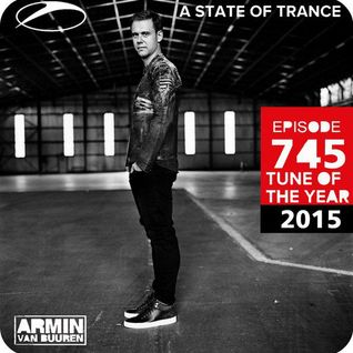 A State of Trance Episode 745 (Top 25 Tunes of 2015)