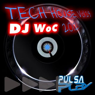 DJ WoC Tech House Session July 2012