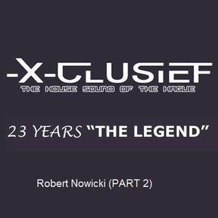 X-Clusief Fm  invites Robert Nowicki & M.E.N.N.O 19 th Sept 2014    (Robert Nowicki - Part 2)