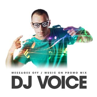 DJ Voice - Messages OFF Music ON