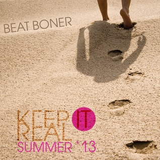 Keep It Real (mixed by BEAT BONER)