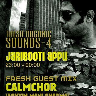 Fresh Organic Sounds Ep 4 at Tenzi.fm hosted by Jaribooti Appu