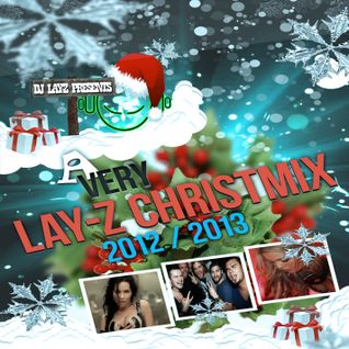 A Very Lay-Z Christmix 2012 2013