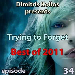 Trying to Forget 34 (Best tracks of 2011)