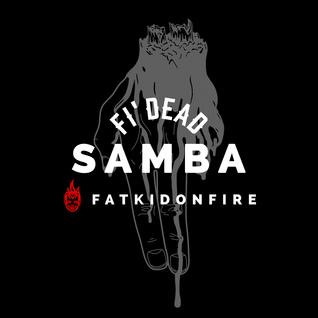 Samba x FatKidOnFire (Encrypted Audio Promo) mix
