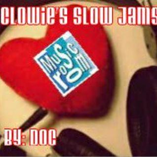 Clowie's Slow Jams - By: DOC (10.24.14)