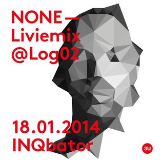 None Livemix @ Logarythm02
