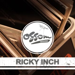 Ossom Sessions // 21.11.2013 // by Ricky Inch