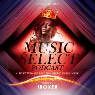Iboxer Pres.Music Select Podcast 181