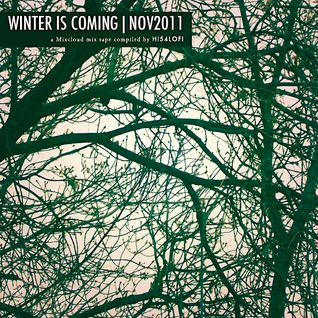 WINTER IS COMING | NOV2011