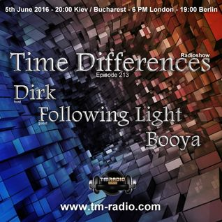 Booya - Guest Mix - Time Differences 213 (5th June 2016) on TM-Radio
