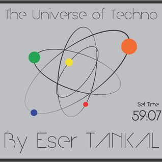 Eser TANKAL@ The Universe Of Techno (27.08.2012)