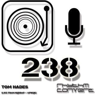 Techno Music | Tom Hades in the Rhythm Convert(ed) Podcast 238 (Live from Black Sun - Nijdrop))