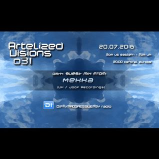 Artelized Visions 031 (July 2016) with guest Mekka on DI FM