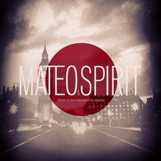 Mateo & Spirit - Sense of rhythm night in London