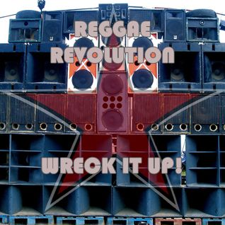 reggae revolution - wreck it up