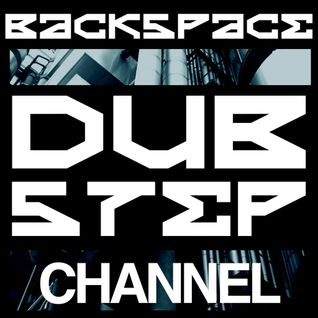 Backspace Dubstep Mix