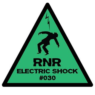 RNR - Electric Shock #030 (November '14)