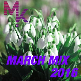 March Mix 2016 (mixed by MARV!N K!M) [+ FREE Download]