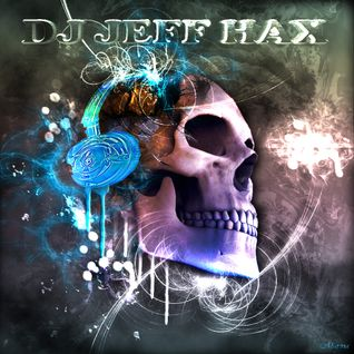 DJ Jeff Hax Podcast 25022013