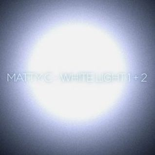 White Light 02 - Matty C