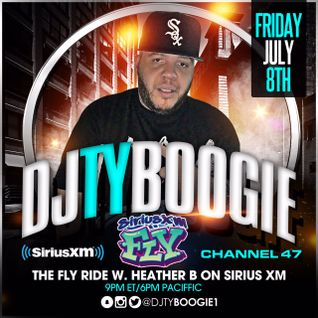 "DJTYBOOGIE ON SIRIUSXM-FLY CH 47 (7/8/16) ""THE FLY RIDE W/ HEATHER B 80'S 90'S HIPHOP & R&B"