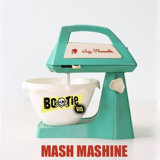 Mixtape Mash Machine Bootie Rio