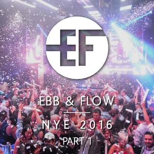 Ebb & Flow - Live at Ball Drop the Bass NYE (Los Angeles, CA) - 2015-12-31 - PART 1
