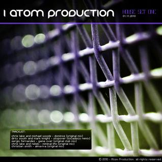 Atom Production - House Set 1.11.2010