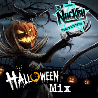 HERE'S DJ NUCKEY'S HALLOWEEN MIX 2015