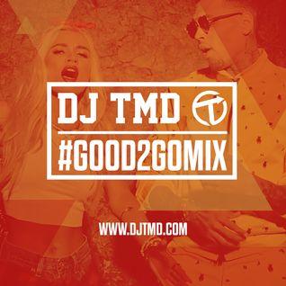 Good 2 Go Mix 13/09/15 (New R&B / Hip Hop)