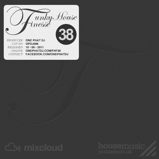 Funky House Finesse 38