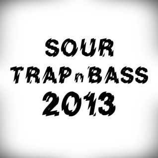 Sour - Trap & Bass