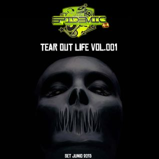 Epidemic SP @ Tear Out Life Vol.001 (Set Junio 2015)