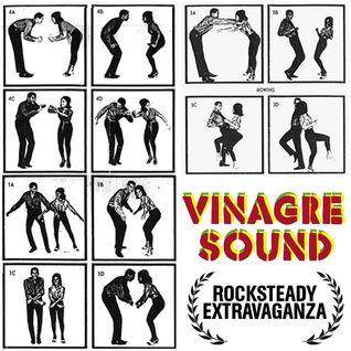 Vinagre Sound - Rocksteady Extravaganza