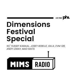 MIMS Radio Session (09.02.16) - Dimensions Festival Special