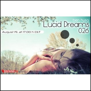 Lucid Dreams 026 [Aug 2013] on InsomniaFM