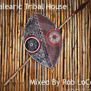 Rob LoCo - Balearic Tribal mix (Recorded live, 2005)