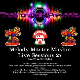 melody master mushie session 27